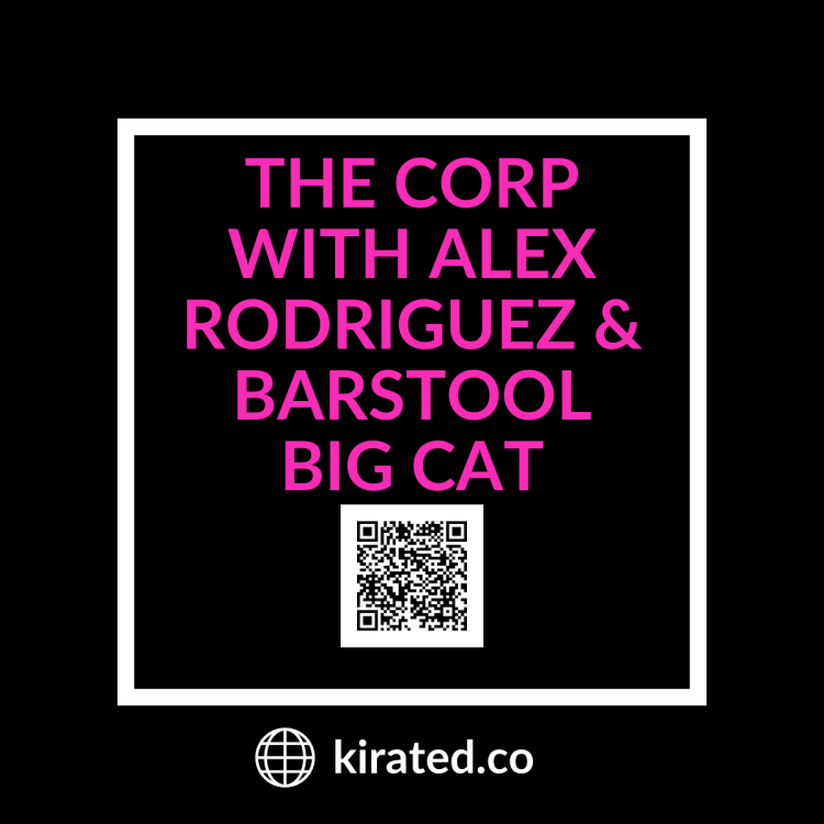 QR Code for The Corp with Alex Rodriguez & Barstool Big Cat TOP PODCASTS
