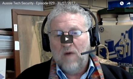 Video: Aussie Tech Security – Episode 029 21/07/2017   Aussie Tech Heads