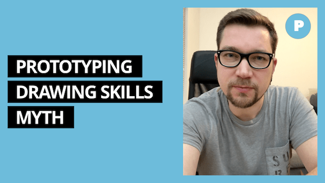Prototyping Doesn't Require Great Drawing Skills – Get Prototyping Academy (#7)