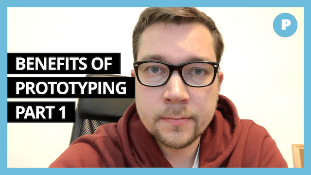 Benefits of Prototyping (part 1) - Get Prototyping Academy (#15)