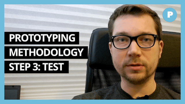 Prototyping Methodology - Step 3: Test - Get Prototyping Academy (#30)