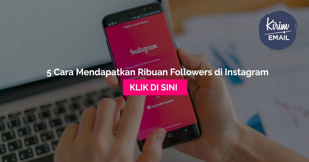 Studi Kasus Cara Mendapatkan Ribuan Followers Instagram Dengan Sedikit Konten Secara Organik