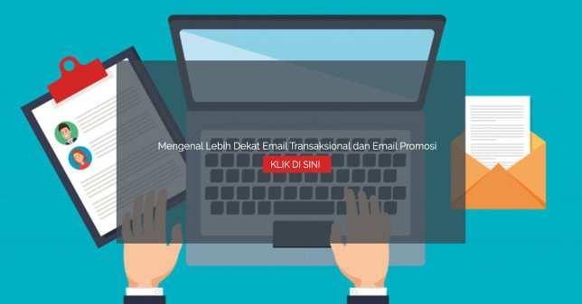 Mengenal Lebih Dekat Email Transaksional dan Email Promosi