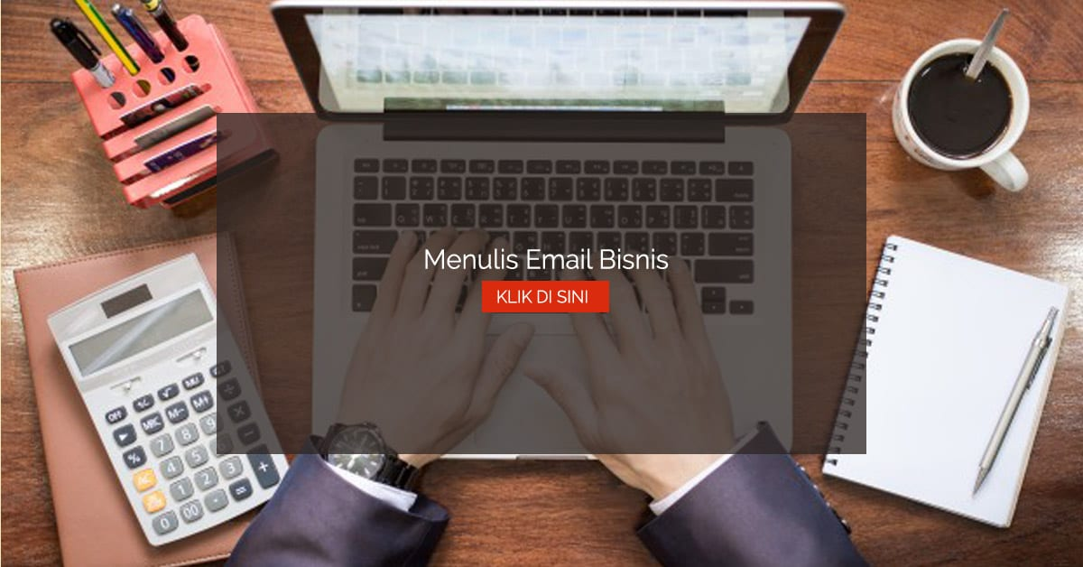 Menulis Email Bisnis