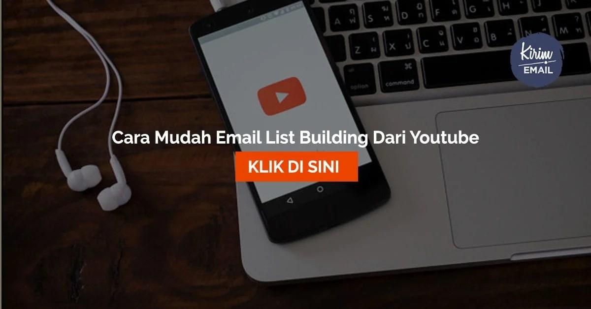 Cara Mudah Email List Building Dari Youtube
