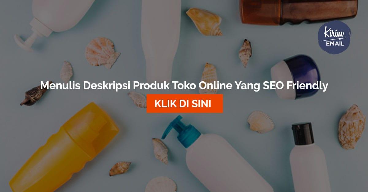 Menulis Deskripsi Produk Toko Online Yang SEO Friendly