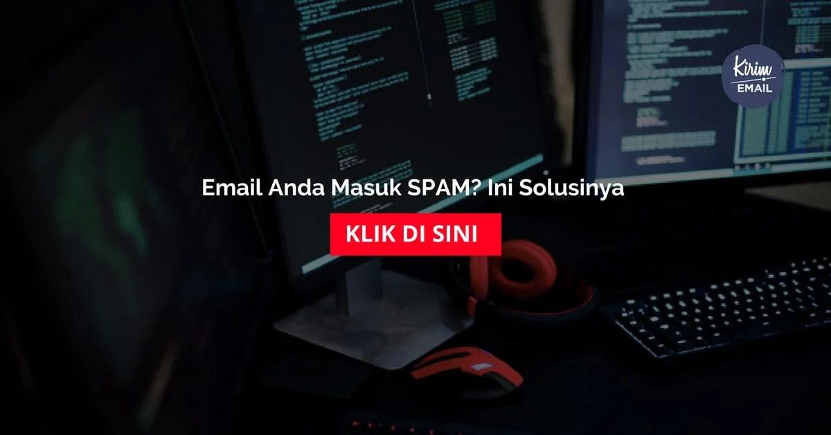 Email Anda Masuk SPAM Ini Solusinya