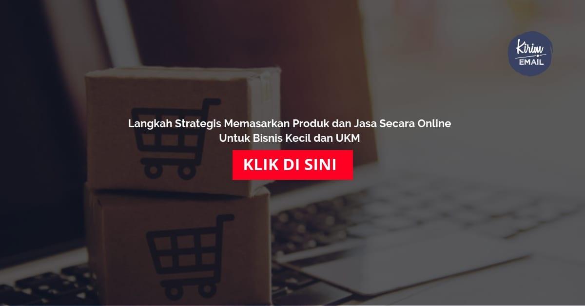Langkah Strategis Memasarkan Produk dan Jasa Secara Online Untuk Bisnis Kecil dan UKM