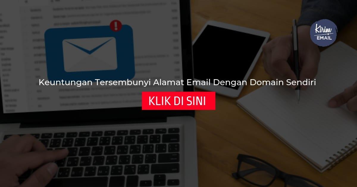 Keuntungan Tersembunyi Alamat Email Dengan Domain Sendiri