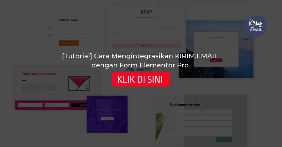 Tutorial Cara Mengintegrasikan KIRIM.EMAIL dengan Form Elementor Pro