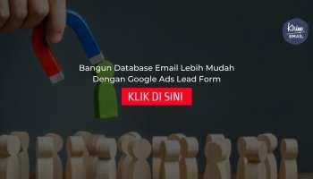 Bangun Database Email Lebih Mudah Dengan Google Ads Lead Form