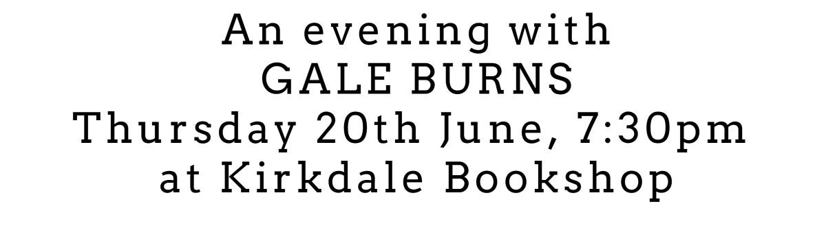 gale burns evening
