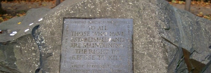 "Conscientious objector memorial plaque saying ""To all those who have established and are maintaining the right to refuse to kill"""