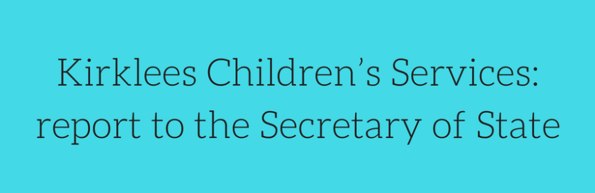 Kirklees Children Services- report to the Secretary of State