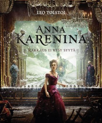 Uusimman Anna Karenina -elokuvan pääosassa on Keira Knightly. Upea, aistillinen elokuva!
