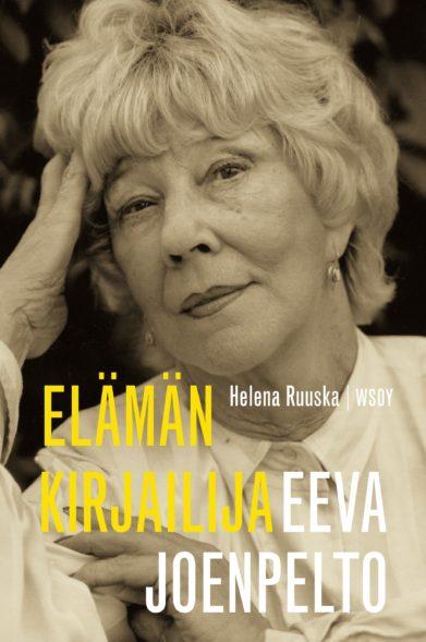 Helena Ruuskan viime vuonna ilmestynyt Eeva Joenpellon elämänkerta innosti uudelleen lukemaan Joenpellon kirjoja vuosikymmneten tauon jälkeen.