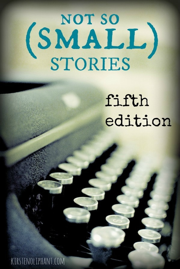 Not So (Small) Stories Fifth Edition: a community of writers focused on craft.