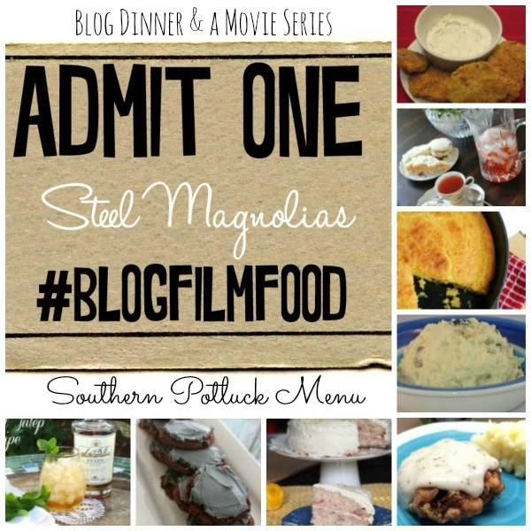 Come join a group of 8 bloggers doing a digital dinner and a movie. First up: Steel Magnolias.