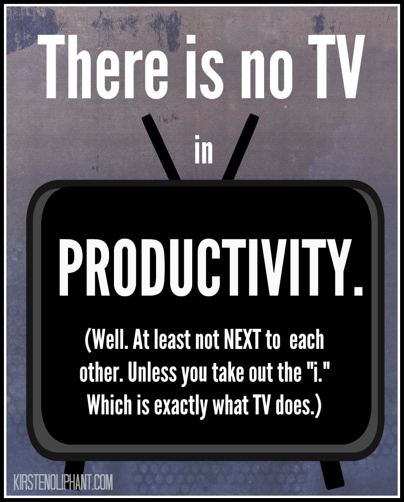 TV is a stealer of your soul and time. (So why is it so dang hard to give up??)