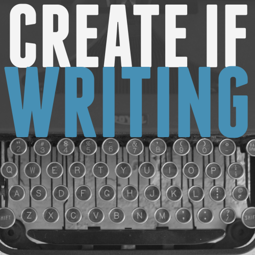 Create If Writing is a podcast for writers and creatives dealing with the passion and practice of making good art.