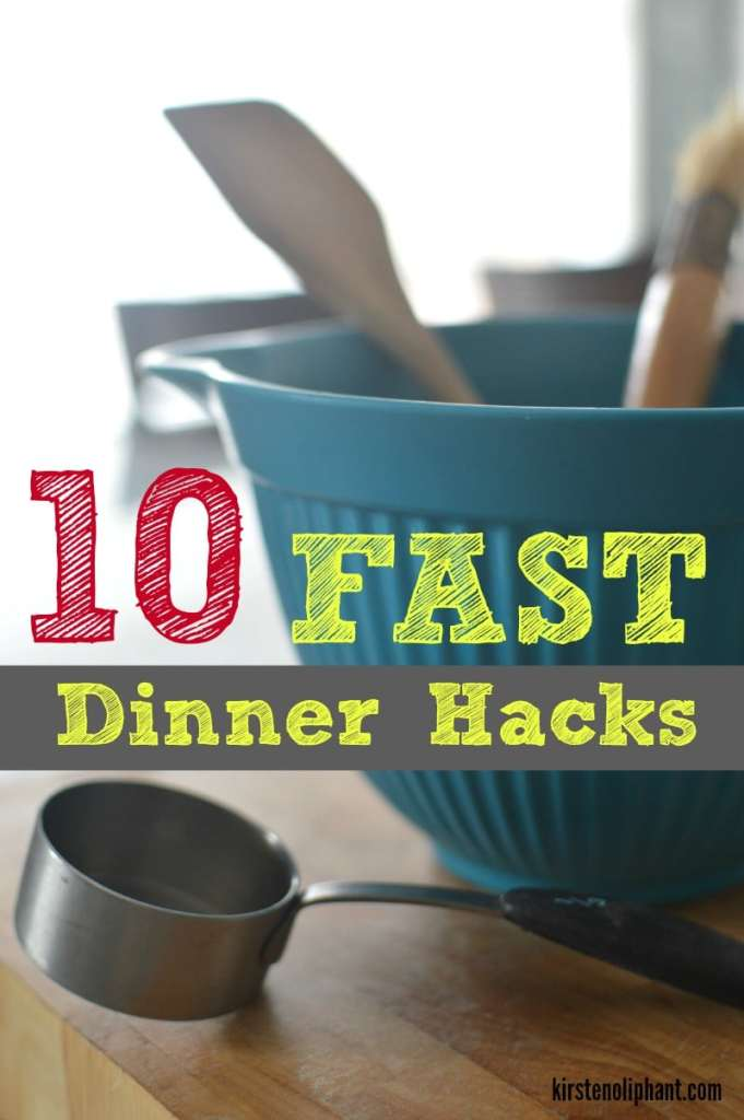 Ever find yourself wondering what's for dinner at 4pm? These hacks will help you get dinner on the table FAST.