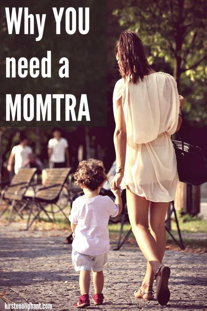 You don't need a mantra to get through the day. You need a MOMTRA. Help keep your focus and maintain your sanity as a mom with this simple tip!