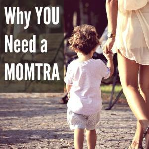 Why You Need a Momtra