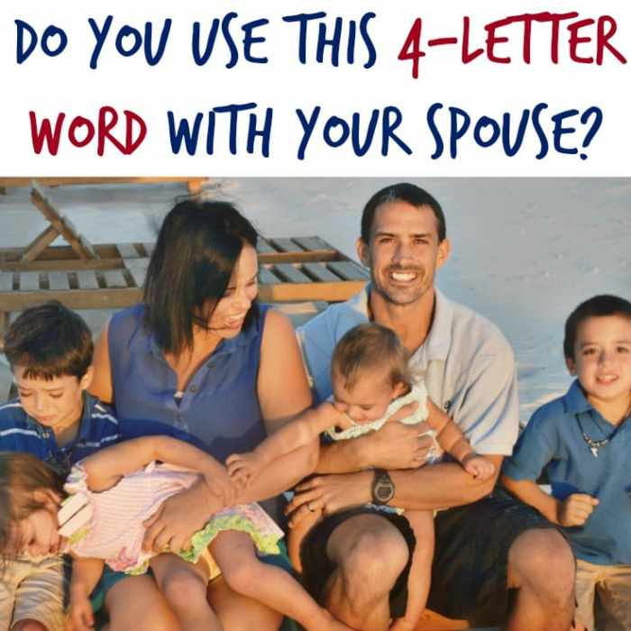 Are You Using This 4-Letter Word with Your Spouse?
