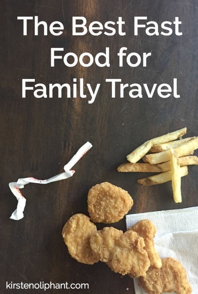 Sometimes you HAVE to rely on fast food. This list of the best fast food for family travel will help you see some more affordable choices for families on the go.