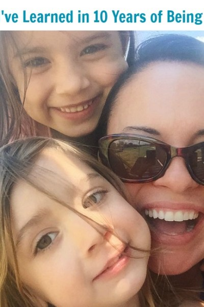 What I've Learned in 10 Years as a Mom