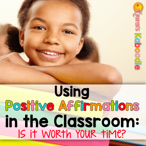 Are you a teacher who wants to positively influence your students' self-esteems and self-worth by using positive affirmations in the classroom? Do you wonder if positive affirmations for kids actually work? Read about the benefits and drawbacks of using inspirational messages and affirmations for students in school.