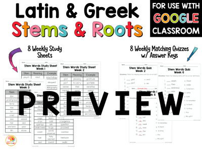 Latin and Greek Stems and Roots UNIT TWO PREVIEW