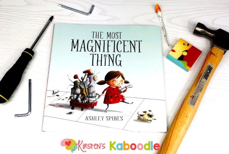 The Most Magnificent Things by Ashley Spires is a perfect picture book for talking to students about growth mindset concepts including perseverance, grit, making mistakes, tackling challenges, and the fear of failure.
