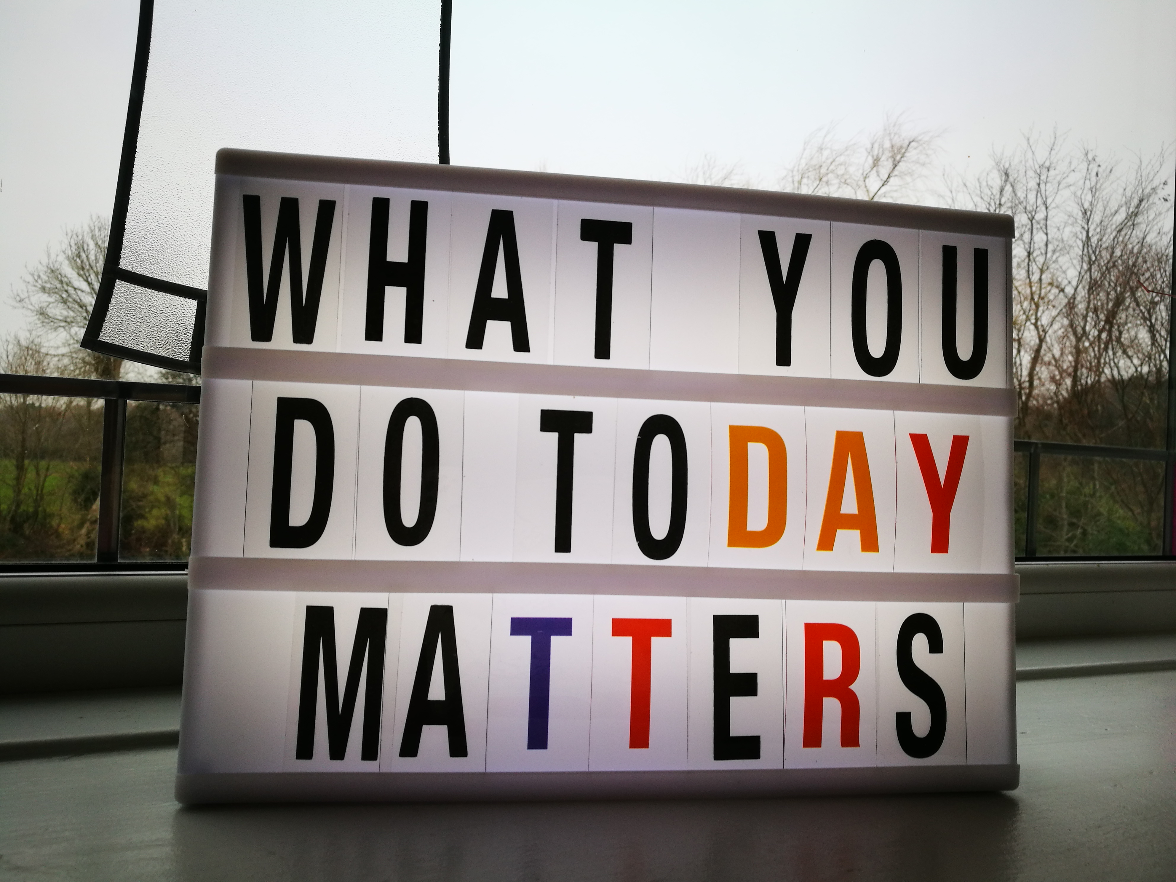 What You Do Today Matters