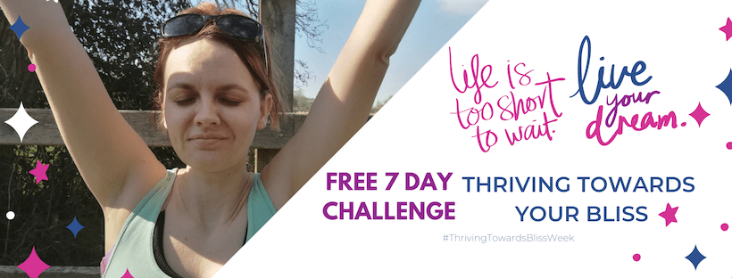Thriving To Your Bliss Free 7 day Challenge