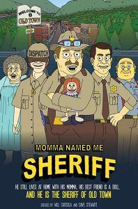 Momma Named Me Sheriff – Season 1
