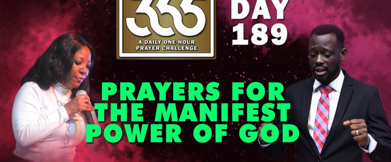 Manifest Power of God – MFC 365 – Day 189