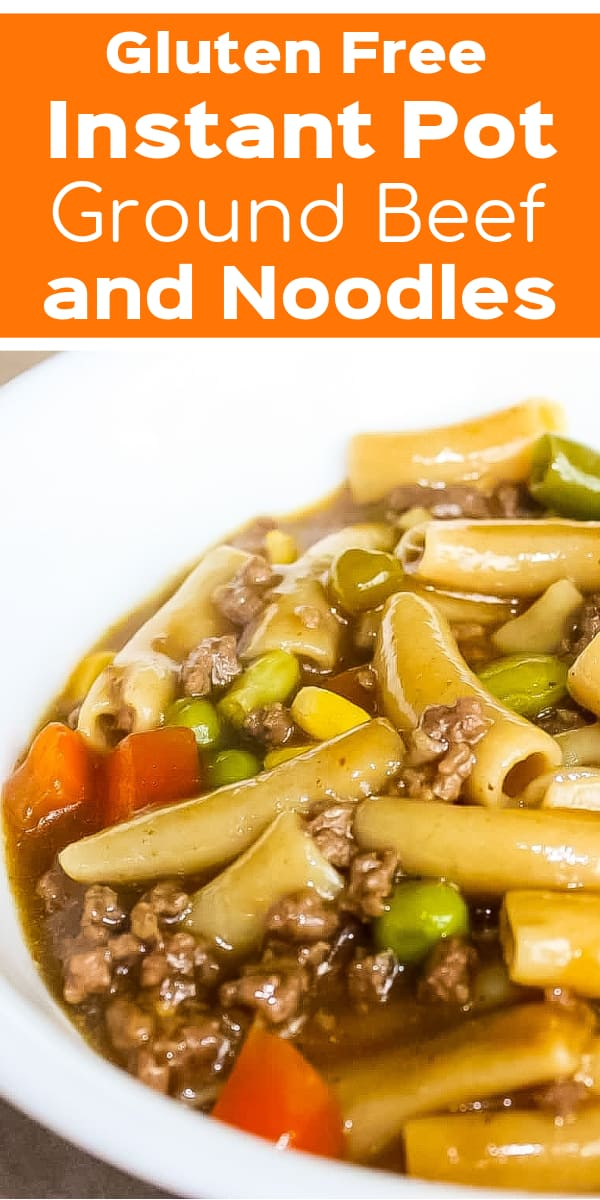 Instant Pot Ground Beef and Noodles is an easy gluten free dinner recipe. This pressure cooker pasta is loaded with hamburger meat and vegetables.