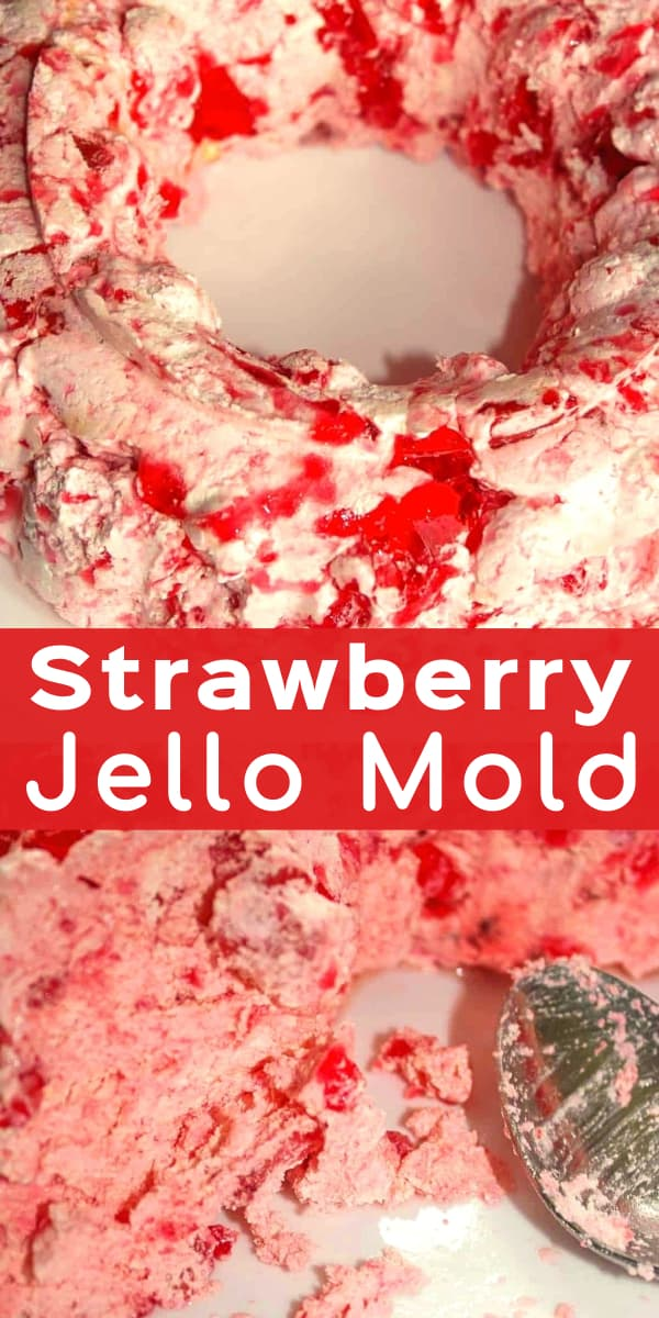 Strawberry Jello Mold is a delicious no bake dessert or side dish perfect for holiday dinners. This jello salad is made with Cool Whip, strawberry slices and strawberry jello mix.