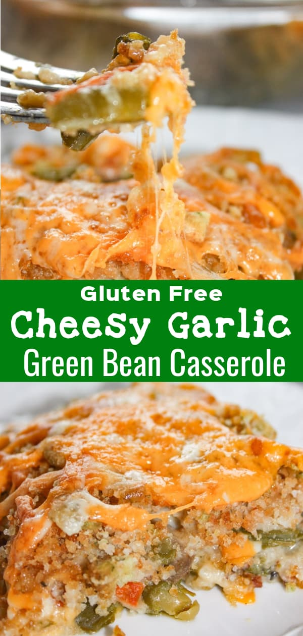 Cheesy Garlic Green Bean Casserole is a gluten free side dish recipe perfect for the holidays. This green bean casserole loaded with veggies, cheese and bacon is the perfect Thanksgiving side dish.