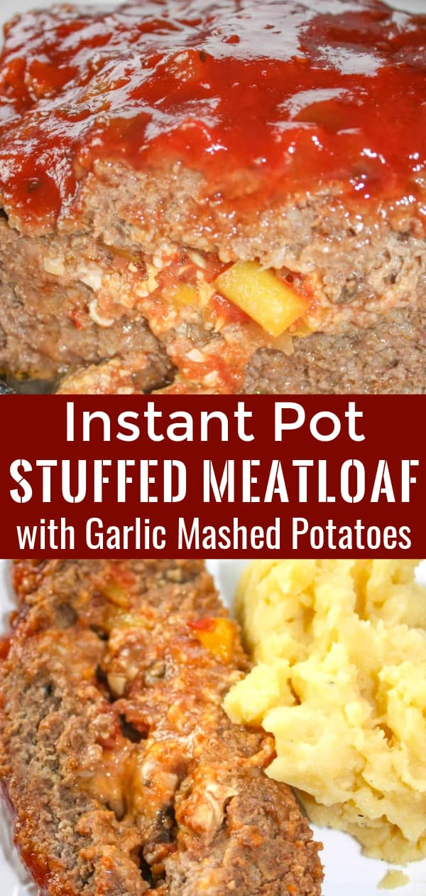 Instant Pot Stuffed Meatloaf with Garlic Mashed Potatoes is an easy pressure cooker ground beef dinner recipe. This gluten free meatloaf is stuffed with salsa, peppers, mushrooms and cheese.