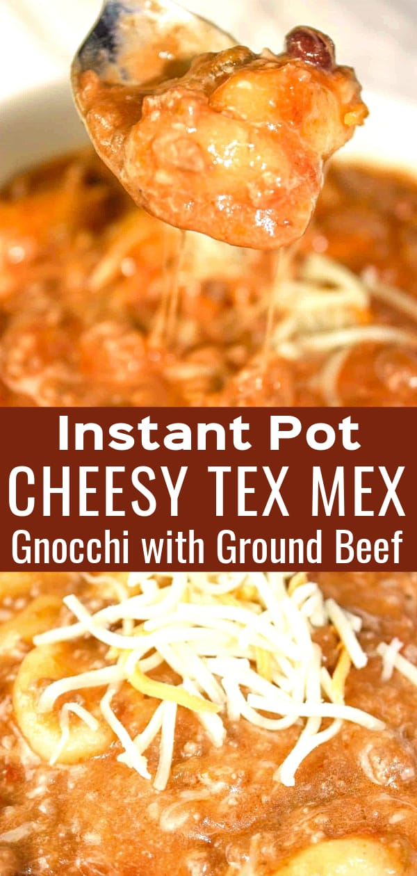 Instant Pot Cheesy Tex Mex Gnocchi is an easy pressure cooker recipe that is loaded with shredded cheese, ground beef and gluten free gnocchi.