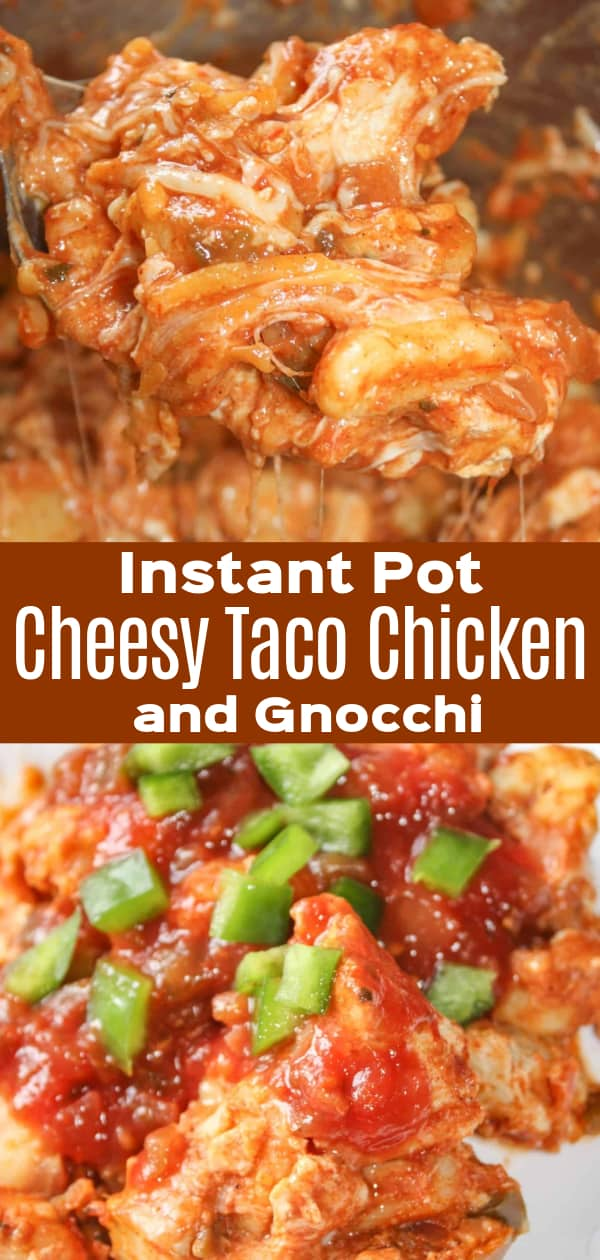 Instant Pot Cheesy Taco Chicken and Gnocchi is a delicious pressure cooker gnocchi recipe loaded with chicken, salsa, taco seasoning, and shredded cheese. This gluten free dinner recipe is perfect for weeknights.