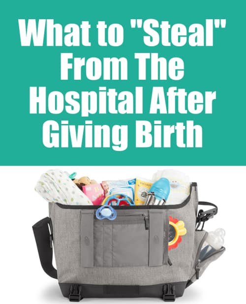 What to Steal From The Hospital After Giving Birth #labor #postpartum #baby #newborn #delivery #hospitalstay