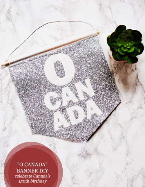Celebrate Canada's 150th Birthday With This DIY O Canada Banner #DIY #Cricut #Canada