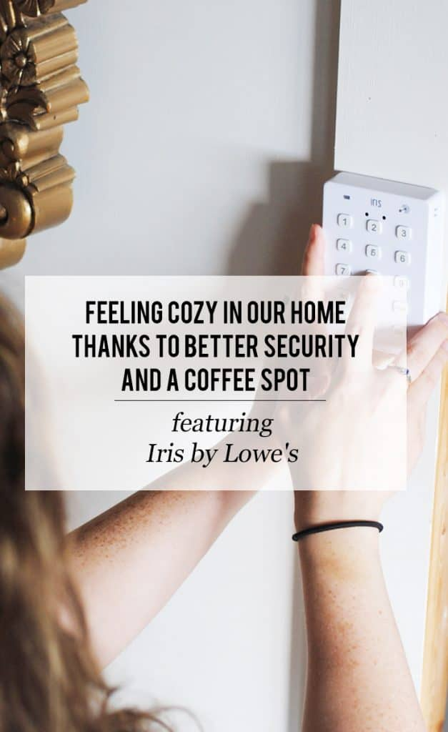 Feeling Cozy in our Home Thanks to Better Security and a Coffee Spot featuring MyIrisSecurity AD