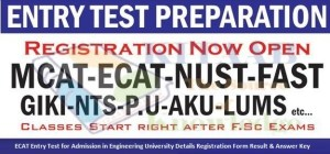 ECAT Entry Test for Admission in Engineering University Details Registration Form Result & Answer Key