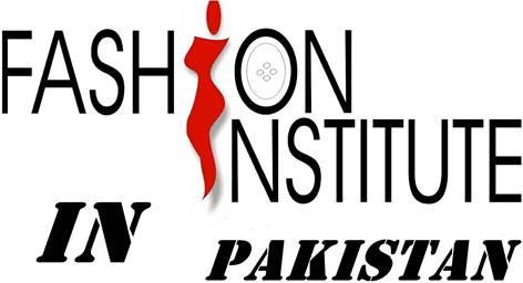 Pakistan Best Fashion Designing Institutes & Schools List