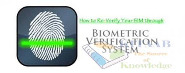 PTA Pakistan Sim Re-verification with Biometric System Date Extended to 13th April