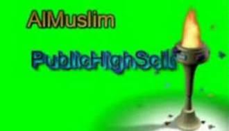 Peshawar Al Muslim Public High School Admission 2019 Form Download Eligibility Entry Test Dates